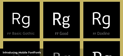 Mobile FontFonts are optimized for screen and licensed for use on mobile devices.